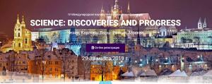 Science: discoveries and progress: IV Международная научно-практическая конференция, 29-30 марта 2019 г.